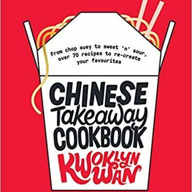 Chinese Takeaway Cookbook | Kwoklyn Wan